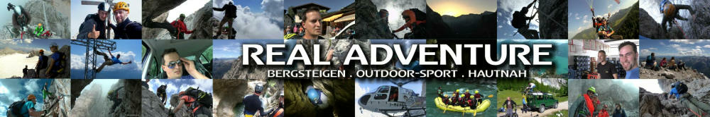 Real Adventure - Bergsteigen. Outdoor Sport. Hautnah